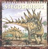 Stegosaurus (Discovering Dinosaurs) (1583401792) by Fritz, Sandy