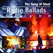 The 2006 Radio Ballads - The Song of Steel