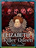 Elizabeth: Killer Queen