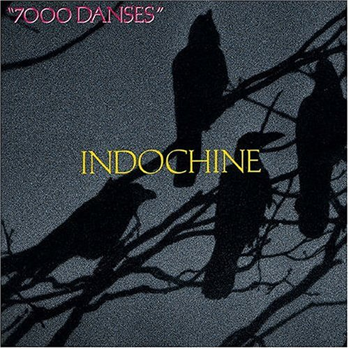 Indochine - 7000 danses - Zortam Music