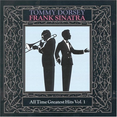 Tommy Dorsey - All Time Greatest Hits,  Vol. 1 - Zortam Music