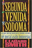 LA Segunda Venida De Sodoma (0881132950) by Smith, F. LaGard