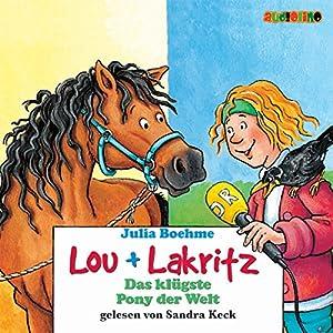 Das klügste Pony der Welt (Lou und Lakritz 3) Hörbuch