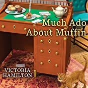 Much Ado About Muffin: Merry Muffin Mystery, Book 4 | Victoria Hamilton