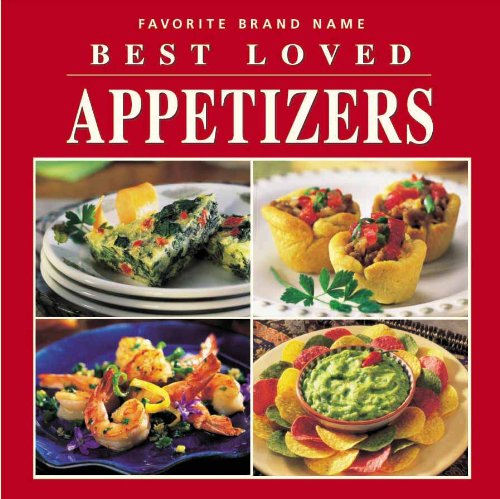 Best Loved Appetizers (Favorite Brand Name/Best-Loved Recipes)