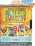 The Complete Guide to Altered Imagery...