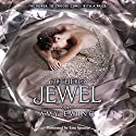 The Jewel (       UNABRIDGED) by Amy Ewing Narrated by Erin Spencer