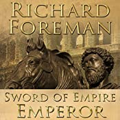 Sword of Empire: Emperor | Richard Foreman