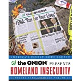 Homeland Insecurity: The Onion Complete News Archives, Volume 17 (Onion Ad Nauseam) ~ Scott Dikkers