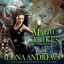 Magic Strikes: Kate Daniels, Book 3 | Livre audio Auteur(s) : Ilona Andrews Narrateur(s) : Renee Raudman