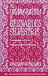 The Cosmographia of Bernardus Silvestris