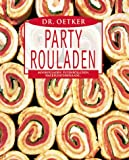 Party Rouladen.