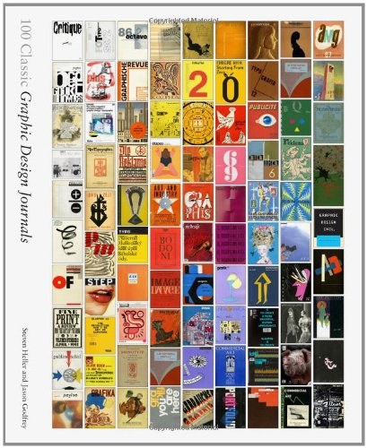 100 classic graphic design journals : Edition en anglais