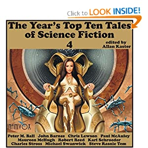The Year's Top Ten Tales of Science Fiction 4 by Peter M. Ball, John Barnes, Chris Lawson and Paul McAuley
