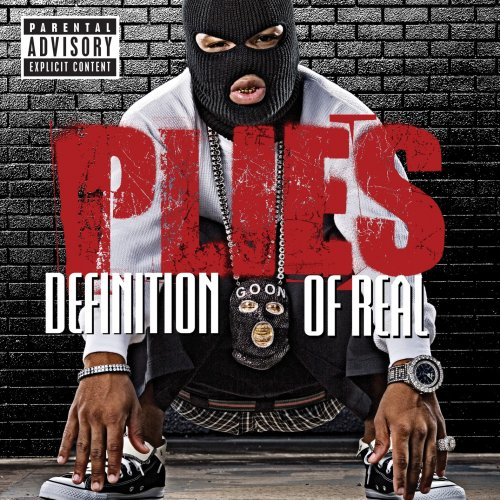 Plies - Definition of Real [Us Import] - Zortam Music