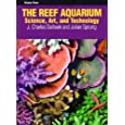 The Reef Aquarium, Vol. 3: Science, Art, and Technology