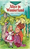 Alice in Wonderland (Dover Evergreen Classics)