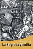 img - for La Sagrada Familia (Spanish Edition) book / textbook / text book