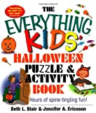 Everything Kids' Halloween Puzzle And Activity Book: Mazes, Activities, And Puzzles for Hours of Spine-tingling Fun