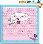 Mami-Album: Ein Mutter-Kind-Erinnerun...