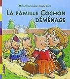 La famille Cochon déménage