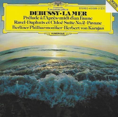 Debussy: La Mer / Faun; Ravel: Daphnis et Chloe Suite No.2/Pavane by Deutsche Grammophon