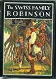 img - for The Swiss Family Robinson or Adventures on a Desert Island (The Windermere Series) book / textbook / text book
