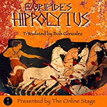 Hippolytus Performance Auteur(s) : Ian Johnston, Bob Gonzalez Narrateur(s) : PJ Morgan, Linda Barrans, Russell Gold, Erin Louttit, Lee Ann Howlett, John Burlinson, Alan Weyman