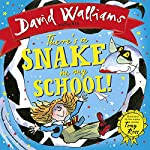 There's a Snake in My School! | David Walliams