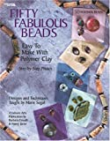 img - for Fifty Fabulous Beads (Leisure Arts #3613) book / textbook / text book