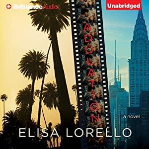 Adulation: A Novel | [Elisa Lorello]