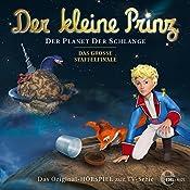 Der Planet der Schlange (Der kleine Prinz 22): Das Original-Hörspiel zur TV-Serie   Thomas Karallus
