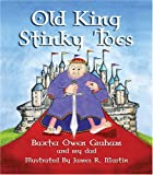 Old King Stinky Toes