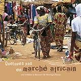 """Afficher """"Quelques pas en marché africain"""""""