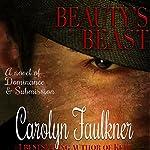 Beauty's Beast   Carolyn Faulkner