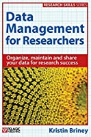 Data Management for Researchers Front Cover