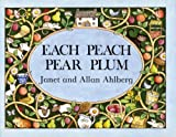 Janet Ahlberg Each Peach Pear Plum (I-Spy-Books (Viking))