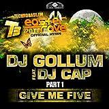 Give Me Five [Easter Rave Hymn 2k14], Pt. 1 (feat. DJ Cap) (Remixes)