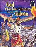 God Provides Victory through Gideon - Arch Books