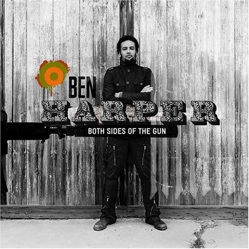 Ben Harper - Both Side of the Gun - Zortam Music