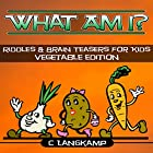 What Am I?: Riddles And Brain Teasers for Kids, Book 6 Hörbuch von C Langkamp Gesprochen von: Christopher Shelby Slone