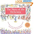 Story of the Orchestra : Listen While You Learn About the Instruments, the Music and the Composers Who Wrote the Music! by Robert Levine, Robert T. Levine and Meredith Hamilton