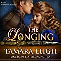 The Longing: Book Five, Age of Faith 5 (       UNABRIDGED) by Tamara Leigh Narrated by Mary Sarah Agliotta