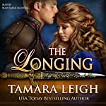 The Longing: Book Five, Age of Faith 5 | Tamara Leigh