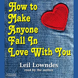 How to Make Anyone Fall in Love with You | [Leil Lowndes]