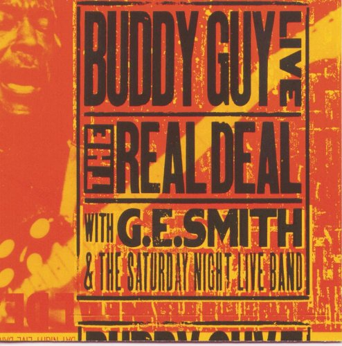 Buddy Guy - The Real Deal (Feat. G. E. Smi - Zortam Music