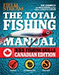 The Total Fishing Manual (Canadian ed...