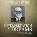 The Interpretation of Dreams Audiobook by Sigmund Freud Narrated by Simon Vance