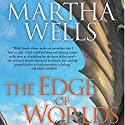 The Edge of Worlds Audiobook by Martha Wells Narrated by Christopher Kipiniak