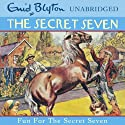 Fun for the Secret Seven: Secret Seven, Book 15 (       UNABRIDGED) by Enid Blyton Narrated by Sarah Greene